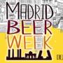 'Madrid Beer Week', el festival para los amantes de la cerveza