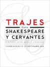 Agenda | Planes de ocio para hacer en Madrid Trajes para Shakespeare y Cervantes