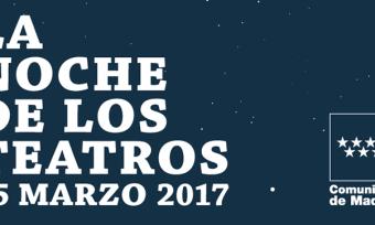 Madrid se transforma en un gran escenario durante 'La Noche de los Teatros'