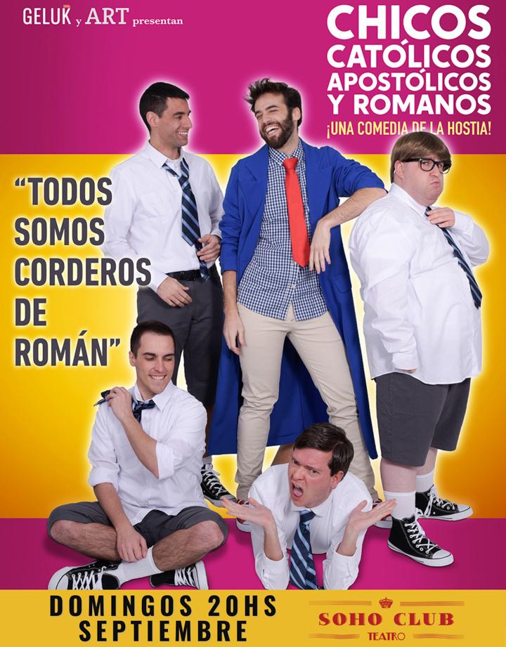 Aterriza en Madrid la comedia argentina Chicos católicos, apostólicos y romanos